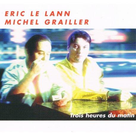 TROIS HEURES DU MATIN - Eric LE LANN - CD cover